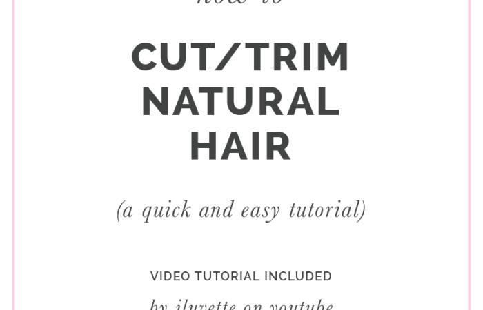 HOW I CUT / TRIM MY NATURAL HAIR
